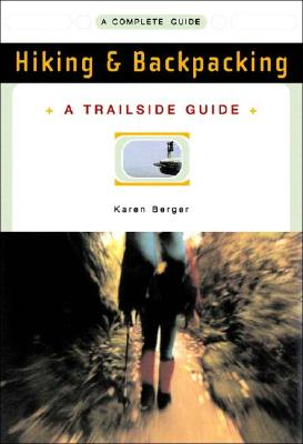 Hiking & Backpacking By Berger, Karen