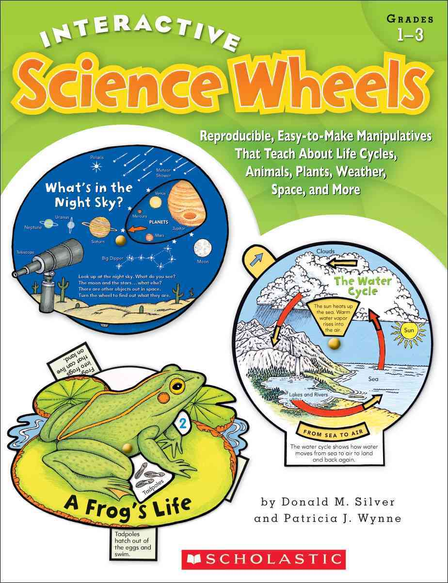 Scholastic Teaching Resources Interactive Science Wheels: Reproducible, Easy-To-Make Manipulatives That Teach about Life Cycles, Animals, Plants, Weather, Spa at Sears.com